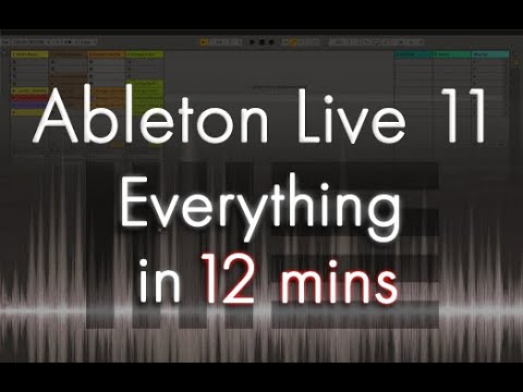 Ableton Live 11 - Tutorial for Beginners in 12 MINUTES! [ COMPLETE ]
